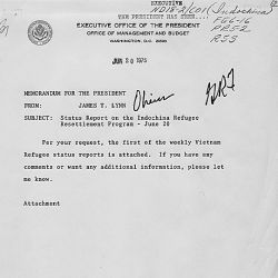 Memorandum from James T. Lynn, Director of the Office of Management and Budget, to President Gerald R. Ford concerning a status report on the Indochina Refugee Resettlement Program