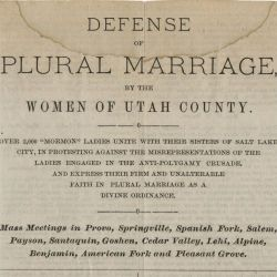 Defense of Plural Marriage by the Women of Utah County