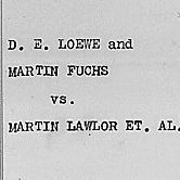 Assignment of arrears and prayer for reversal in the case of Loewe v. Lawlor