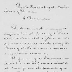 Presidential Proclamation 229 of June 26, 1876, by Ulysses S. Grant calling for a special observance of July 4, 1876 as the Centennial Anniversary of the nation