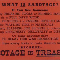 What is sabotage? Sabotage is treason!