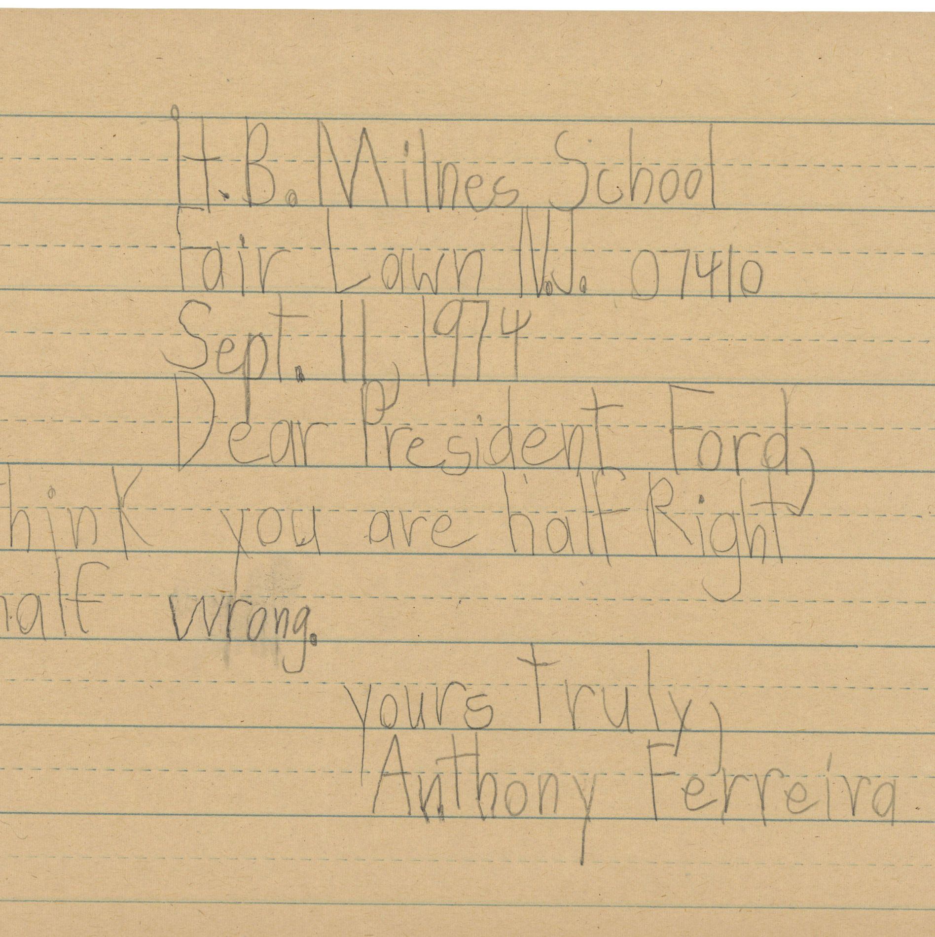 Letter to President Gerald Ford from Anthony Ferreira a Third Grader at Henry B. Milnes School