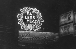 Photograph of Eat Less Meat Sign, Longacre Square
