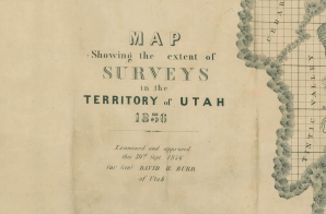 Map Showing the Extent of Surveys of the Territory of Utah