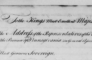 The Address of the Freemen of the Province Pennsylvania in General Assembly to the King