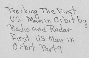 Tracking the First U.S. Man in Orbit by Radio and Radar