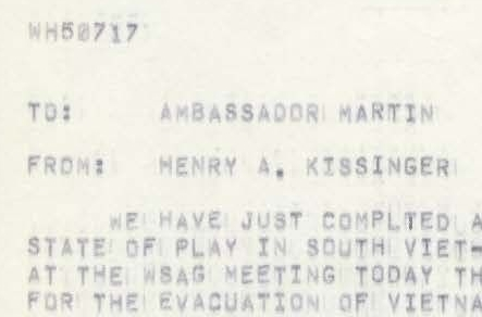 Telegram to Ambassador Martin Concerning State of Play in Vietnam