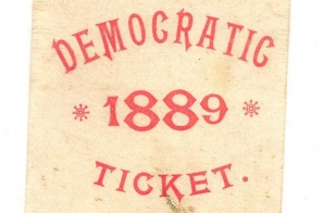 1889 Democratic Ticket Campaign Badge