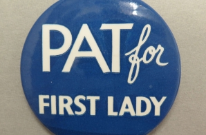 """Pat for First Lady"" Campaign Button"