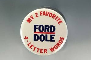 Ford/Dole Campaign Button